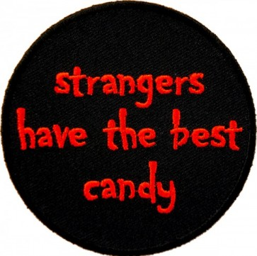 Strangers Have The Best Candy Patch, Funny Patches