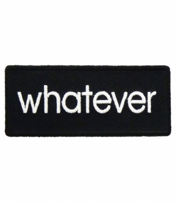 Whatever Black & White Patch, Funny Patches