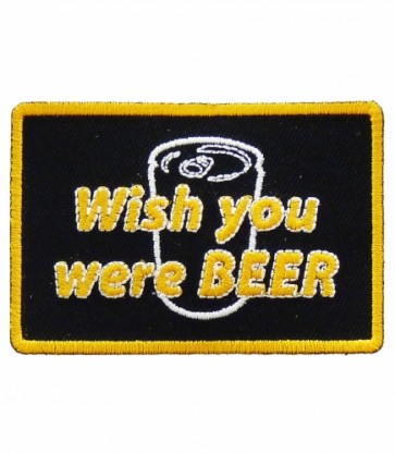 Wish You Were Beer Patch, Funny Beer Patches