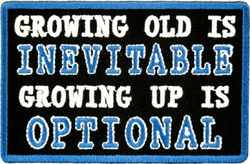 Growing Old Is Inevitable Patch, Biker Sayings Patches