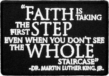 Faith Is Taking The First Step Patch, Inspirational Patches