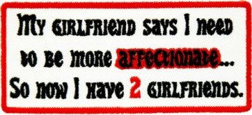 My Girlfriend Says Affectionate Patch, Funny Patches