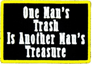 One Man's Trash Treasure Patch, Funny Patches