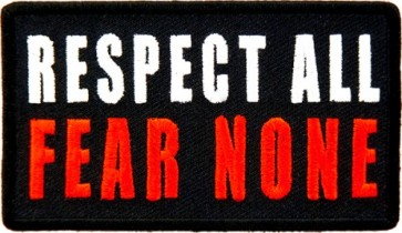 Respect All Fear None Patch, Biker Sayings Patches