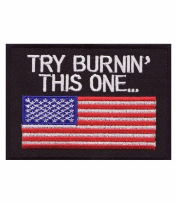 Try Burnin This One American Flag Patches