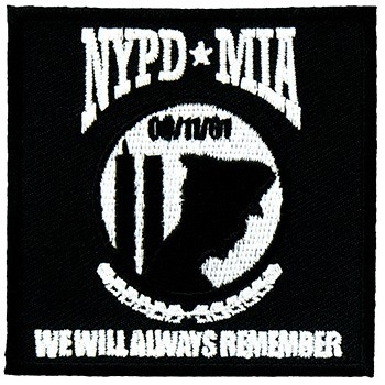 NYPD MIA 9-11 Always Remember Patch, 9-11 Patches