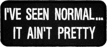 I've Seen Normal It Ain't Pretty Patch, Funny Patches