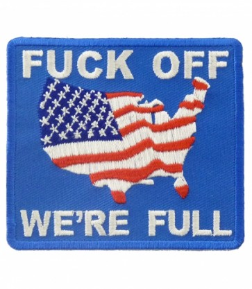 Fuck Off We're Full U.S.A. Patch, Patriotic Patches