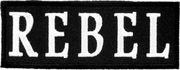 Rebel Black & White Patch, Biker Sayings Patches
