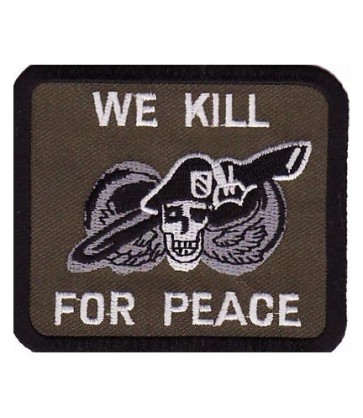 We Kill For Peace Skull Soldier Patch, Military Patches