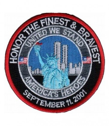 Honor The Finest & Bravest 9-11 Patch, Patriotic Patches