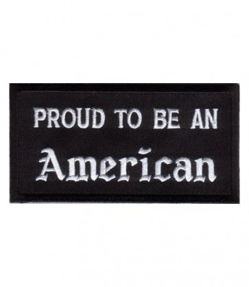 Proud To Be An American Patch, Patriotic Patches