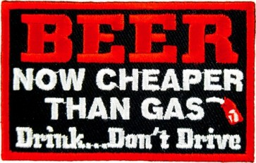 Beer Now Cheaper Than Gas Patch, Funny Patches