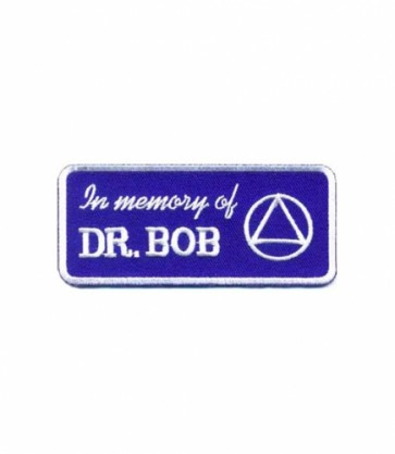 In Memory of Dr. Bob Patch, AA Sobriety Patches