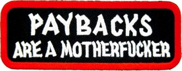 Paybacks Are A Motherfucker Patch, Vulgar Patches