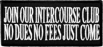 Join Our Intercourse Club Patch, Dirty Biker Patches