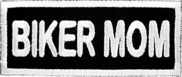 Biker Mom Patch, Biker Sayings Patches