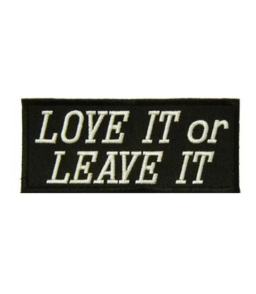 Love It Or Leave It Patch, Patriotic Sayings Patches