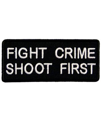 Fight Crime Shoot First Patch, Funny Patches