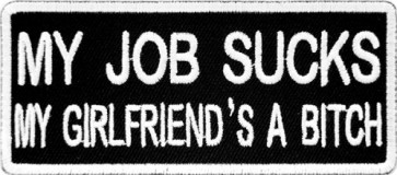 My Job Sucks Patch, Funny Sayings Patches