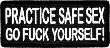 Practice Safe Sex Patch, Vulgar & Funny Patches