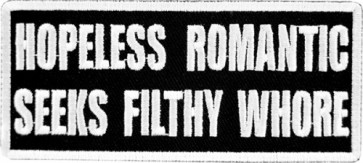 Hopeless Romantic Filthy Whore Patch, Funny Patches