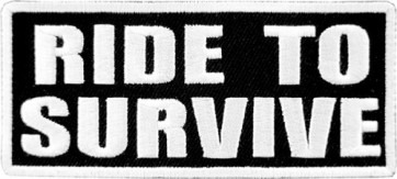 Ride To Survive Patch, Biker Sayings Patches