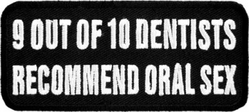 9 Out of 10 Dentists Recommend Oral Sex Patch, Funny Patches