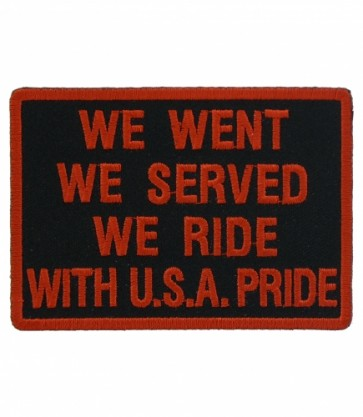 We Went, We Served, We Ride Patch, Military Sayings Patches