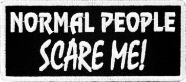 Normal People Scare Me Patch, Funny Sayings Patches