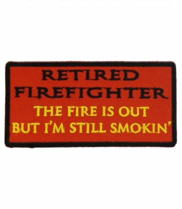 Still Smokin' Retired Firefighter Patch, Firefighter Patches