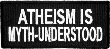 Atheism Is Myth-Understood Patch, Sayings Patches