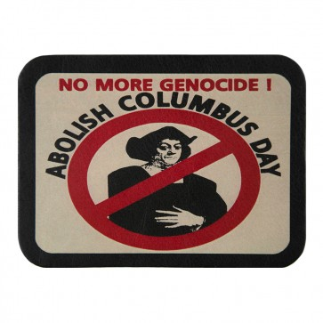Abolish Columbus Day No More Genocide 100% Genuine Leather Patch
