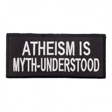 Atheism Is Myth-Understood Embroidered Quote Patch