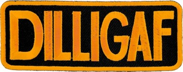 DILLIGAF Patch, Funny Biker Sayings Patches
