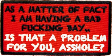 As A Matter of Fact Bad Fucking Day Patch