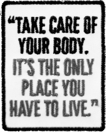 Take Care of Your Body, Jim Rohn Patch, Inspirational Patches