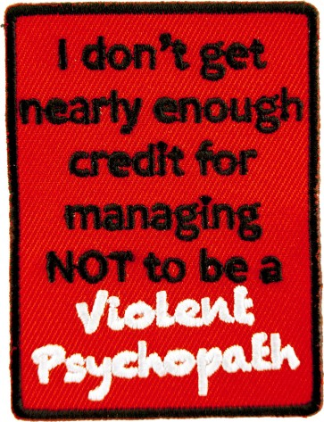 Violent Psychopath Patches