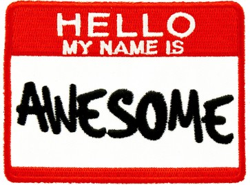Hello My Name Is Awesome Patch