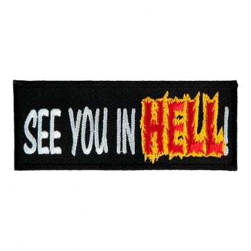 Embroidered See You In Hell Patch