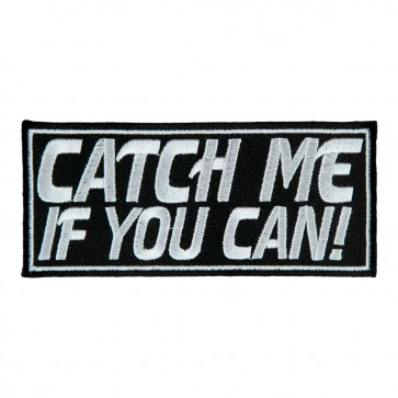 Catch Me If You Can Iron On Patch