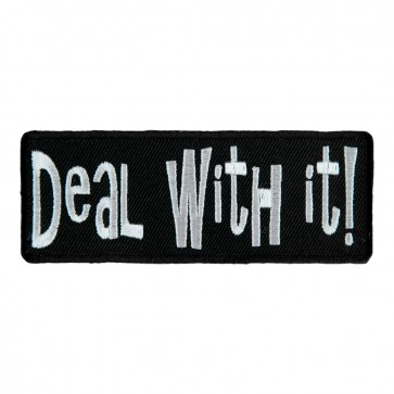 Deal With It Sew On Embroidered Patch