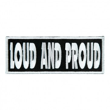 Loud And Proud Embroidered Sew On Patch