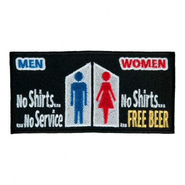 Men No Shirts No Service Women No Shirts free Beer Sew On Embroidered Patch