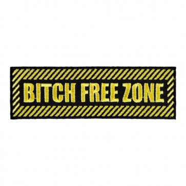 Bitch Free Zone Embroidered Patch