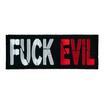 Fuck Evil Embroidered Red Black & White Patch