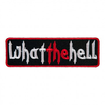 Sew On What The Hell Embroidered Patch