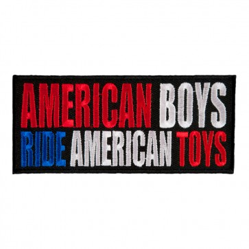 American Boys Ride American Toys Embroidered Patch
