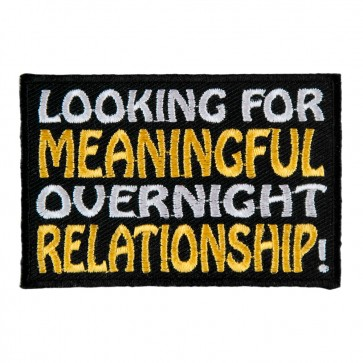 Looking For Meaningful Overnight Relationship Embroidered Sew On Patch