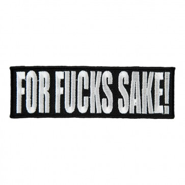 For Fucks Sake Black & White Embroidered Patch